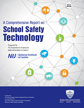 Report Advises on Planning for School Safety and Security Technologies