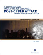 Cover of report entitled Superstorm Sandy: Implications for Designing a Post-Cyber Attack Power Restoration System
