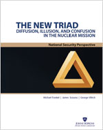 Cover of THE NEW TRIAD: Diffusion, Illusion, and Confusion in the Nuclear Mission