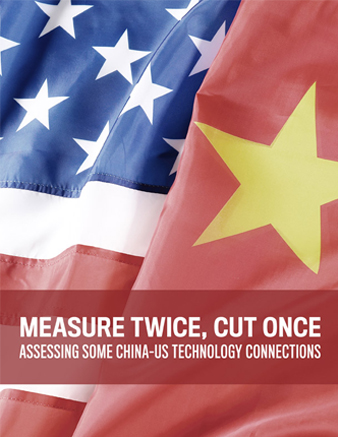 cover of Measure Twice, Cut Once: Assessing Some China–US Technology Connections Series